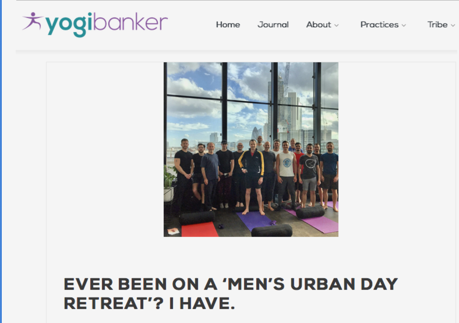 Yogibanker.com – Ever Been On A 'Men's Urban Day Retreat'? I Have.